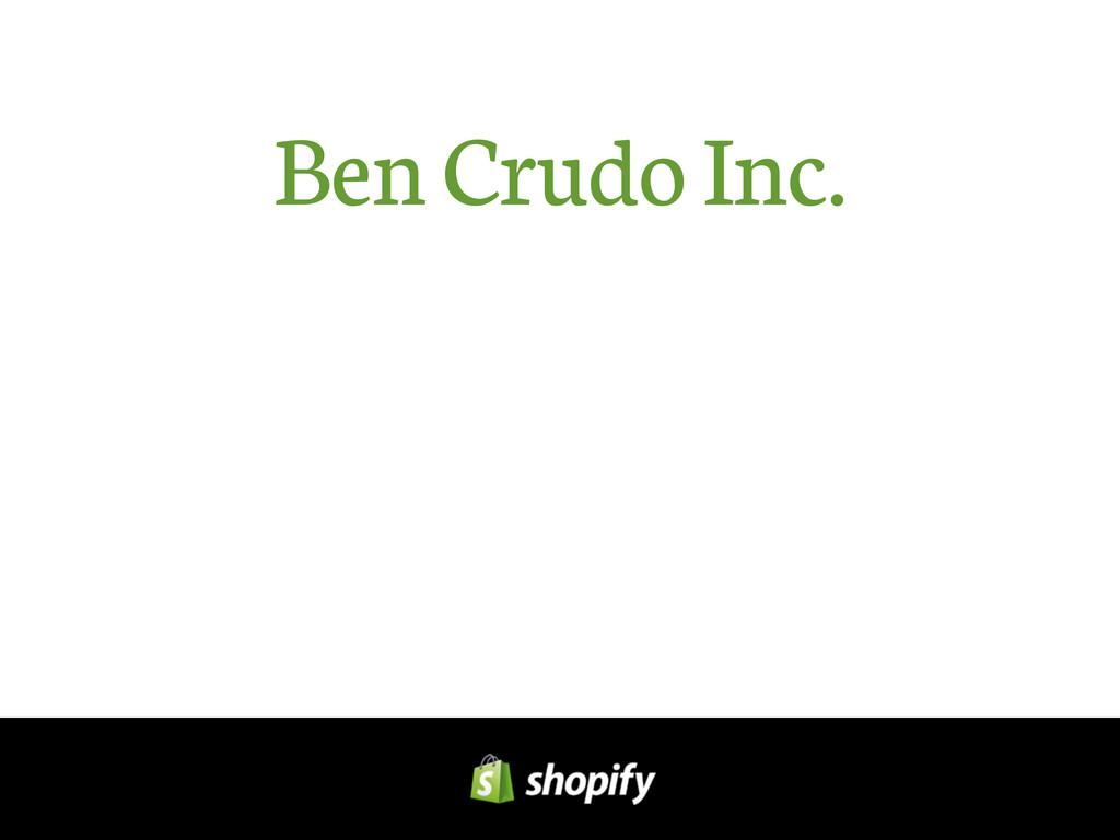 Ben Crudo Inc.