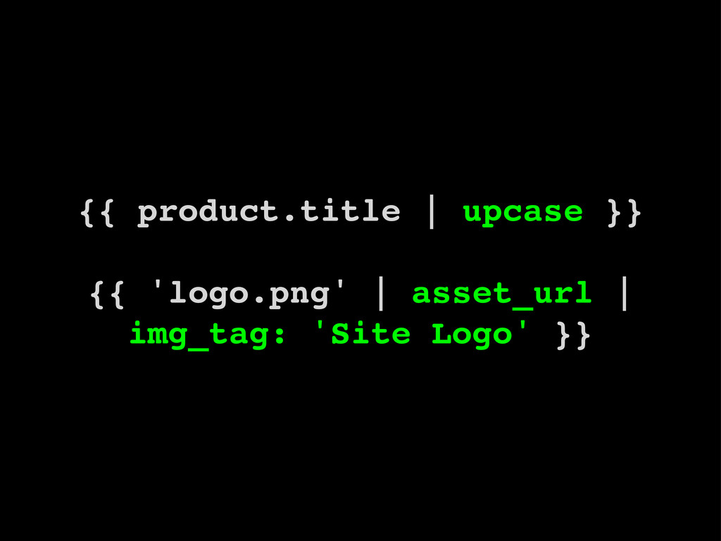 {{ product.title | upcase }} {{ 'logo.png' | as...