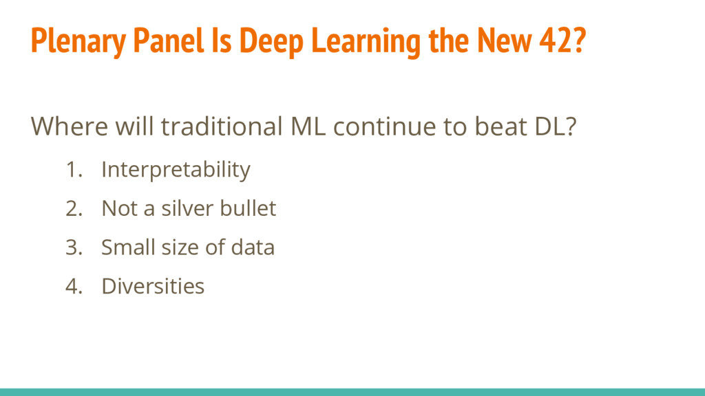 Where will traditional ML continue to beat DL? ...