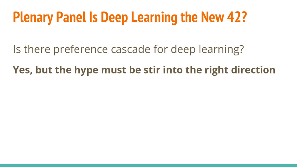 Is there preference cascade for deep learning? ...