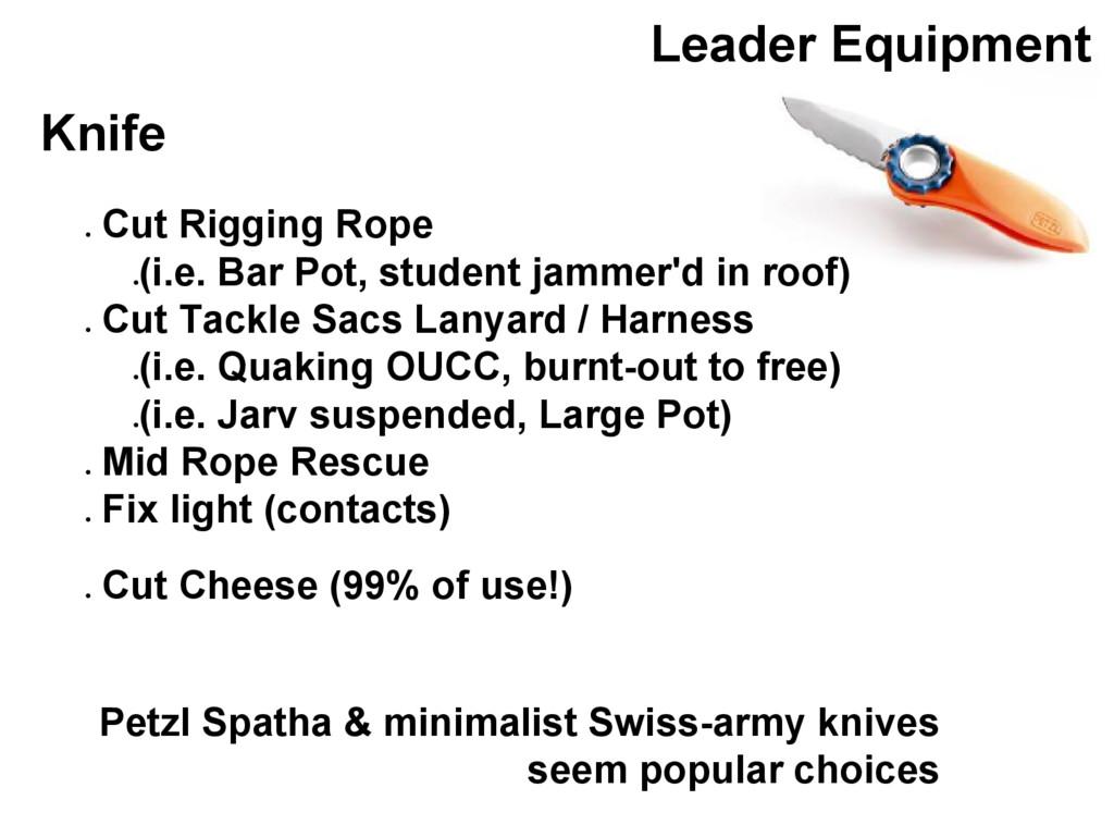 Leader Equipment Knife ● Cut Rigging Rope ● (i....