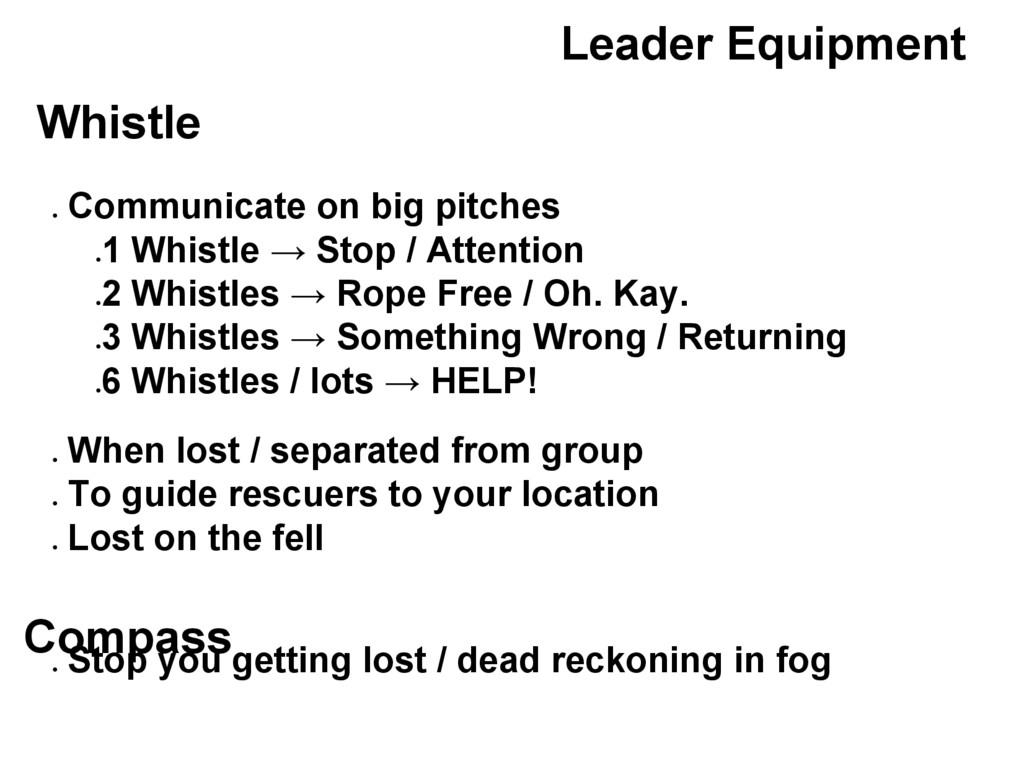 Leader Equipment Whistle ● Communicate on big p...