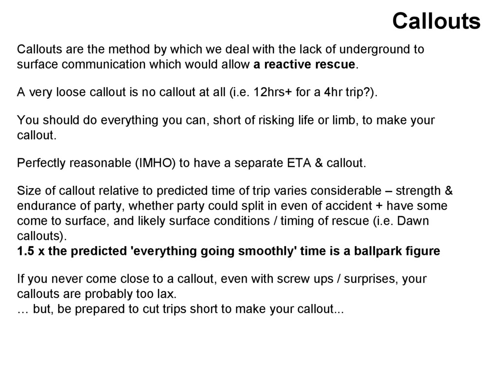 Callouts Callouts are the method by which we de...