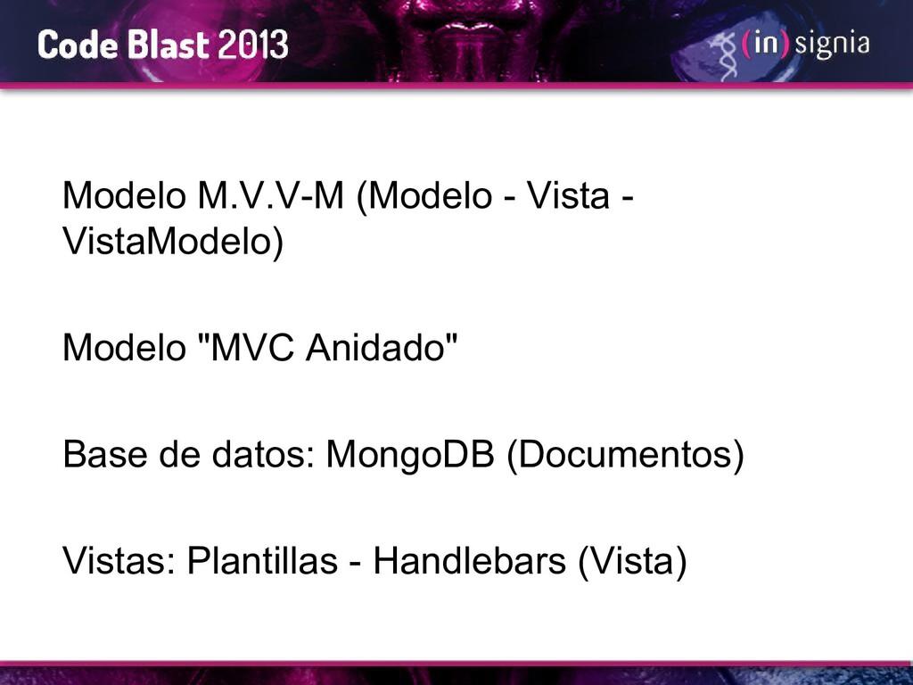 Modelo M.V.V-M (Modelo - Vista - VistaModelo) M...