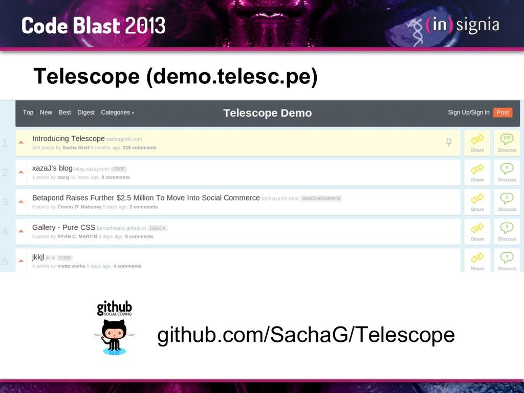 Telescope (demo.telesc.pe) github.com/SachaG/Te...