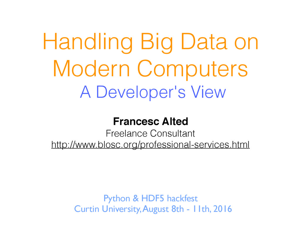 Handling Big Data on Modern Computers A Develop...