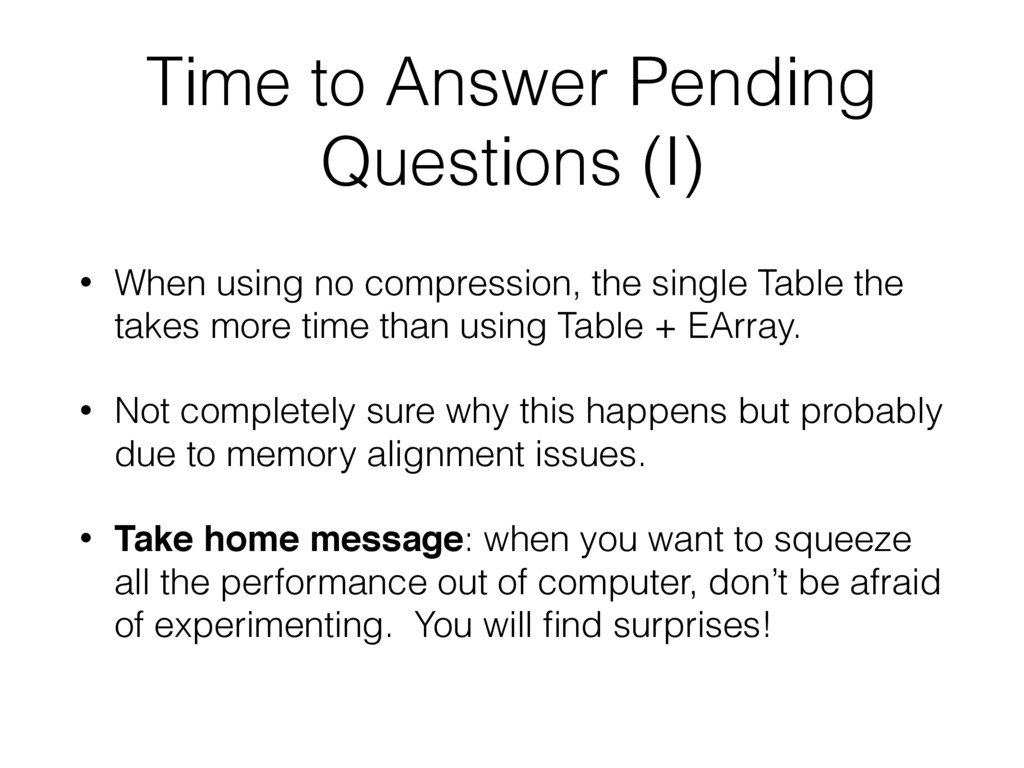 Time to Answer Pending Questions (I) • When usi...