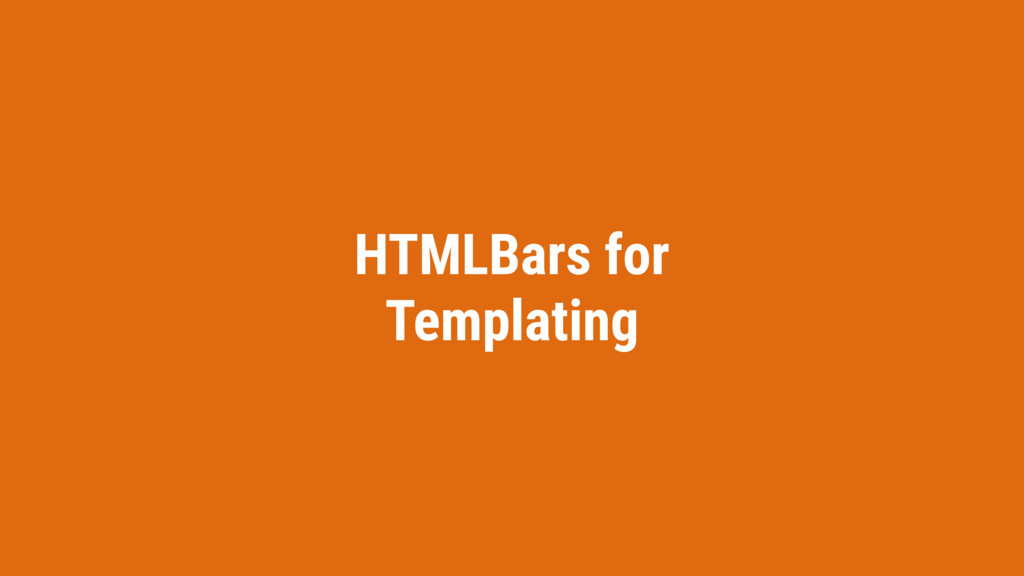 HTMLBars for Templating