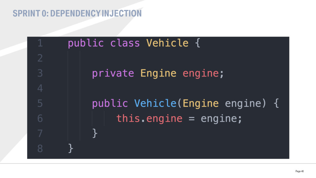 SPRINT 0: DEPENDENCY INJECTION Page 40
