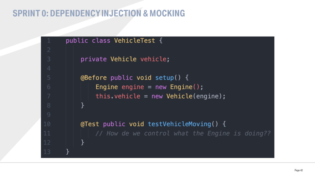 SPRINT 0: DEPENDENCY INJECTION & MOCKING Page 42