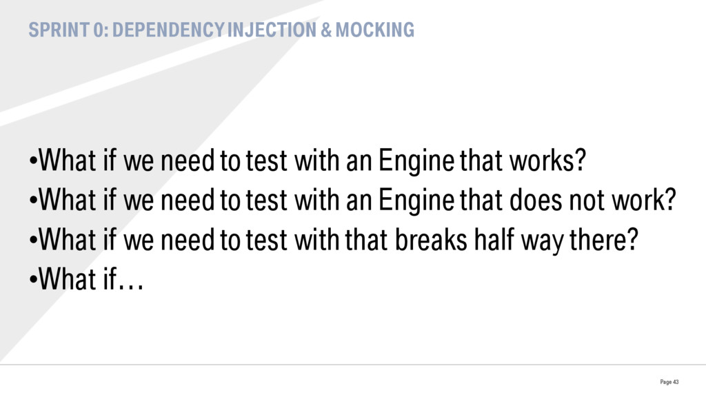 SPRINT 0: DEPENDENCY INJECTION & MOCKING •What...