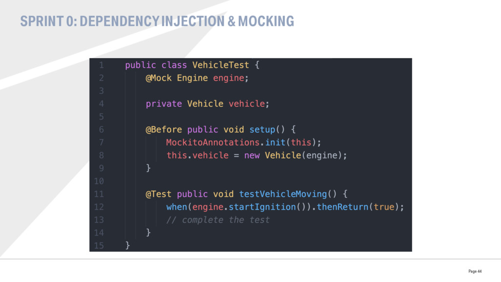 SPRINT 0: DEPENDENCY INJECTION & MOCKING Page 44