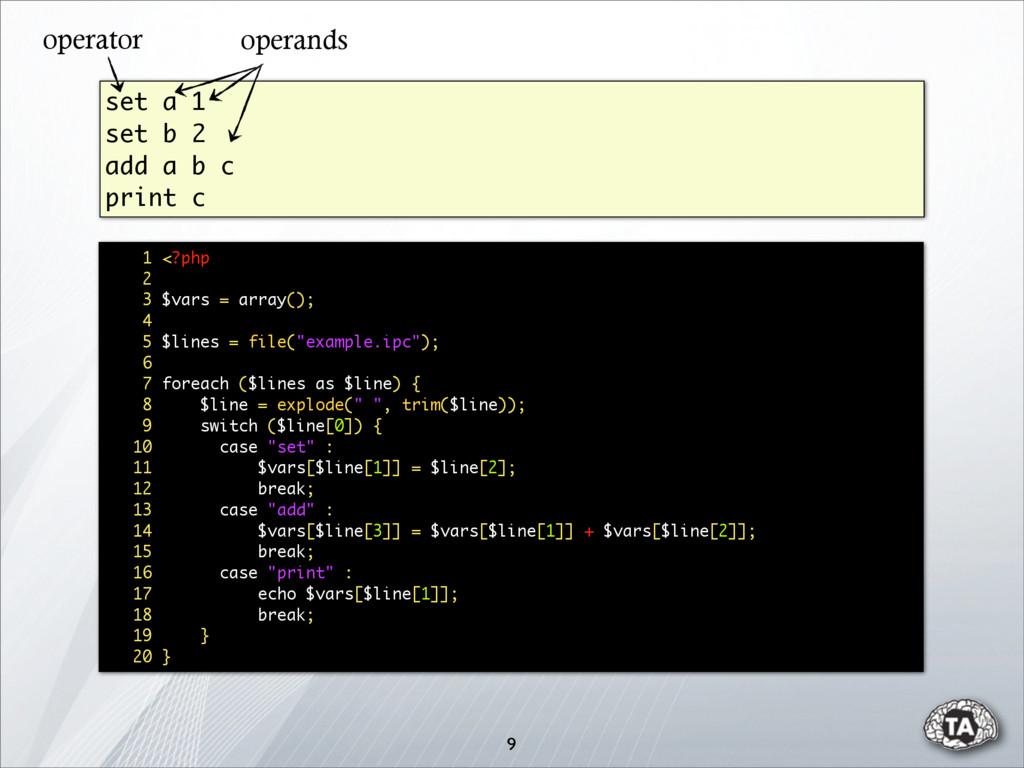 9 set a 1 set b 2 add a b c print c 1 <?php 2 3...