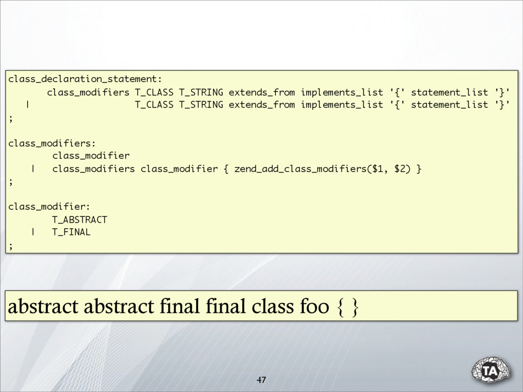 class_declaration_statement: class_modifiers T_...