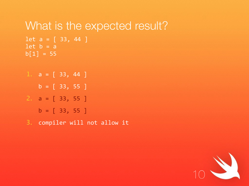 What is the expected result? 1. a = [ 33, 4...
