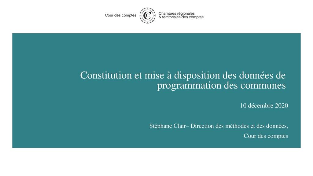 Constitution et mise à disposition des données ...