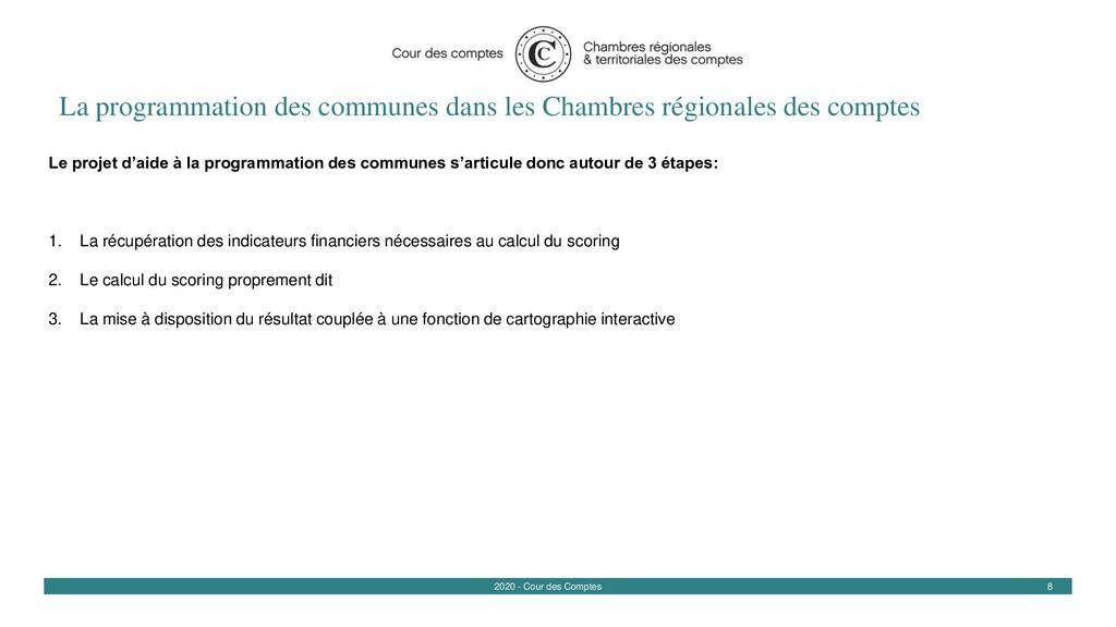 8 2020 - Cour des Comptes La programmation des ...