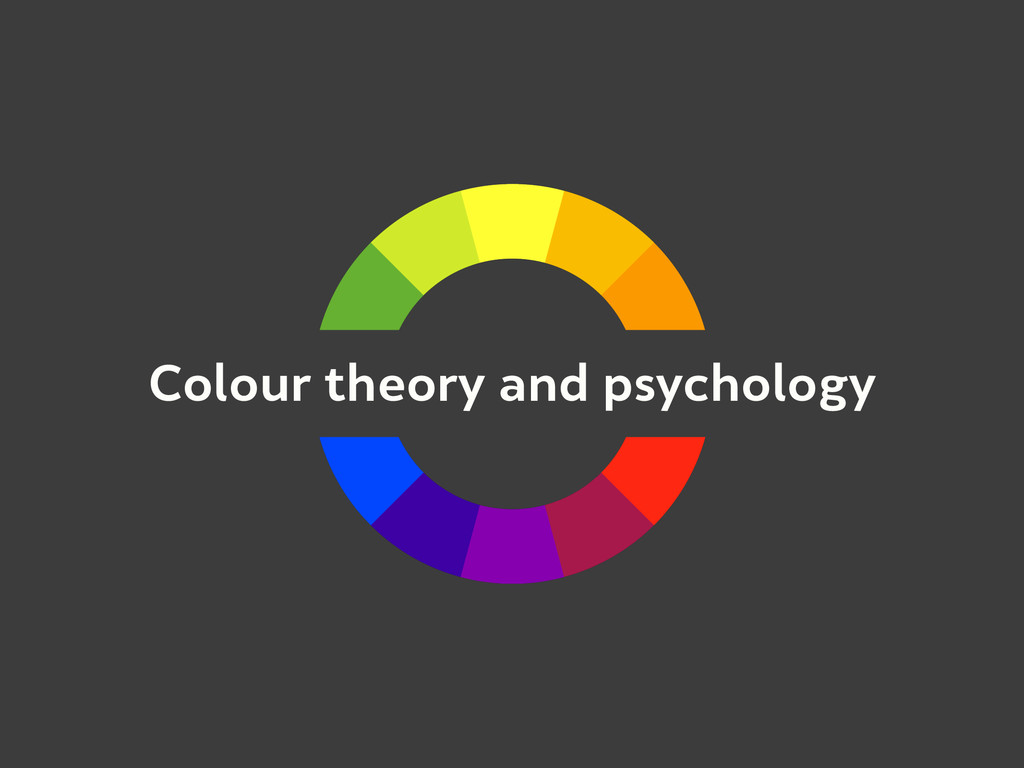 Colour theory and psychology