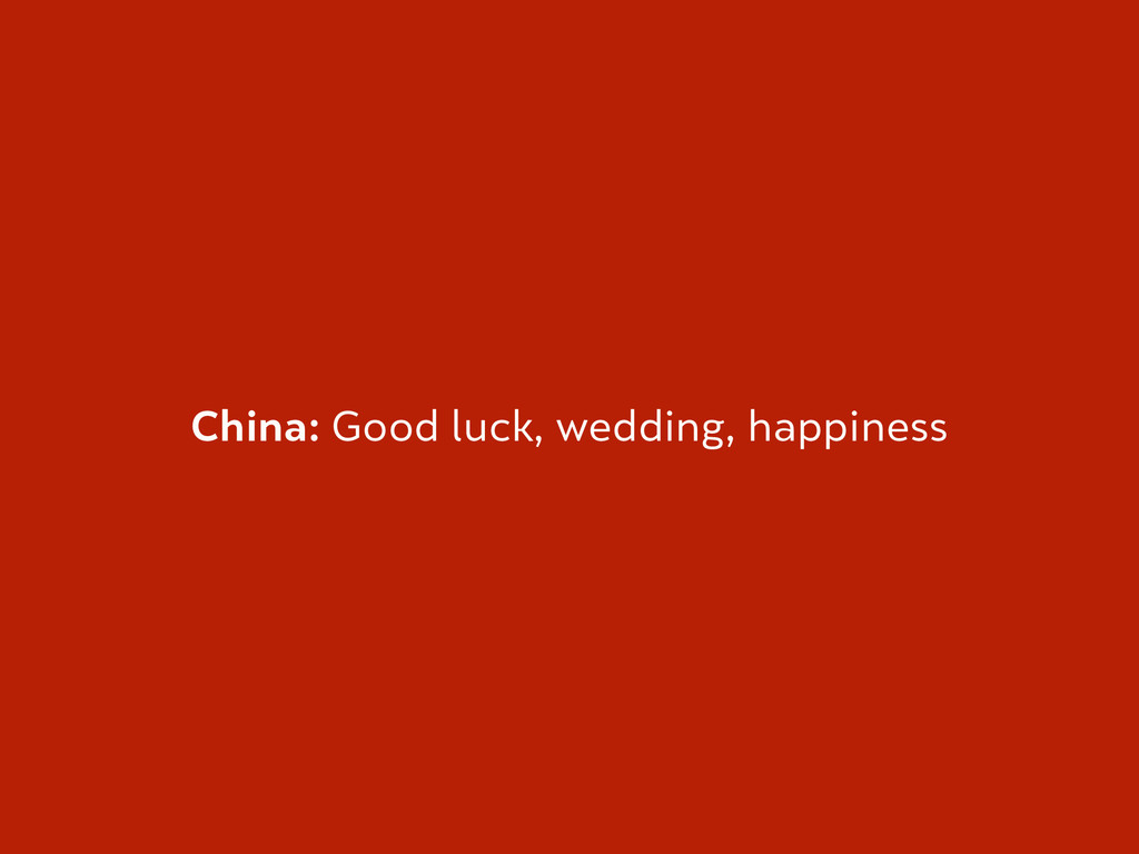China: Good luck, wedding, happiness