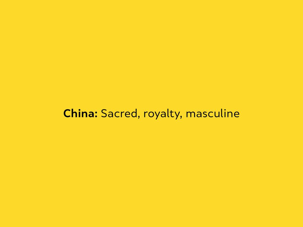 China: Sacred, royalty, masculine