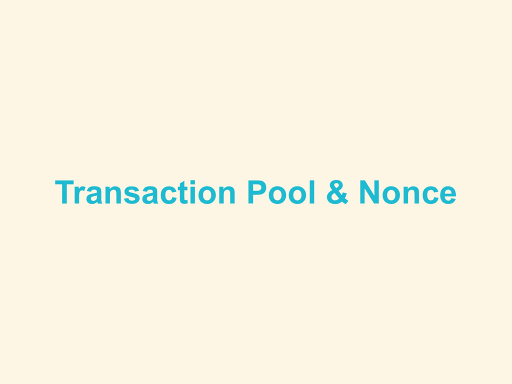 Transaction Pool & Nonce