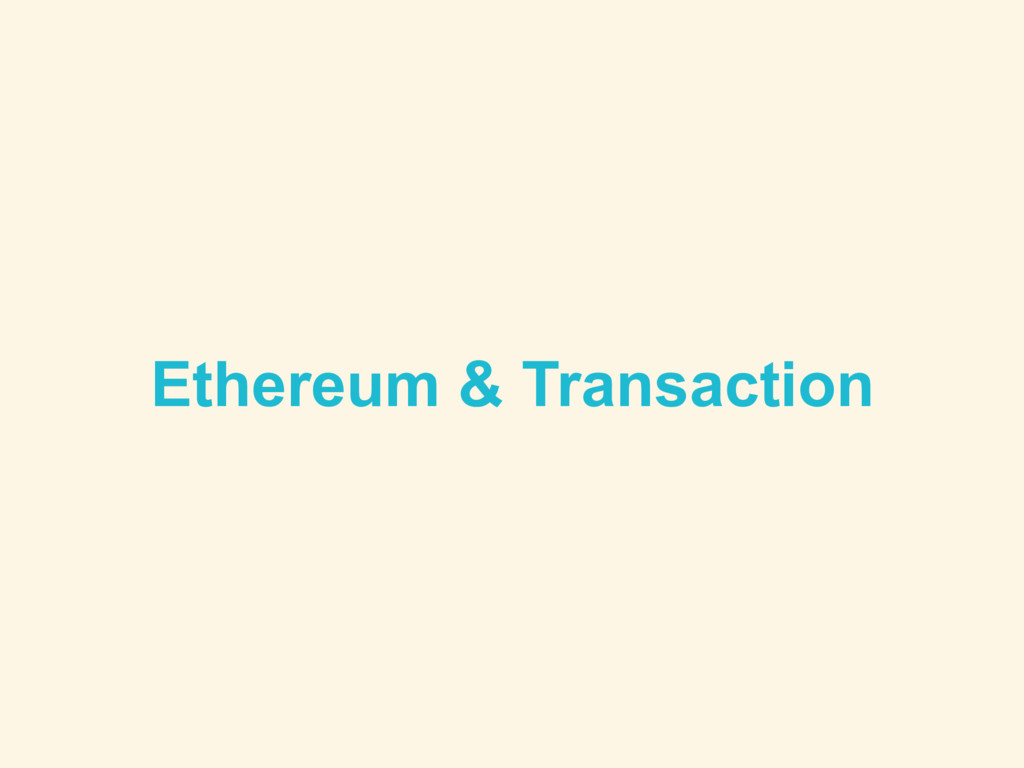 Ethereum & Transaction