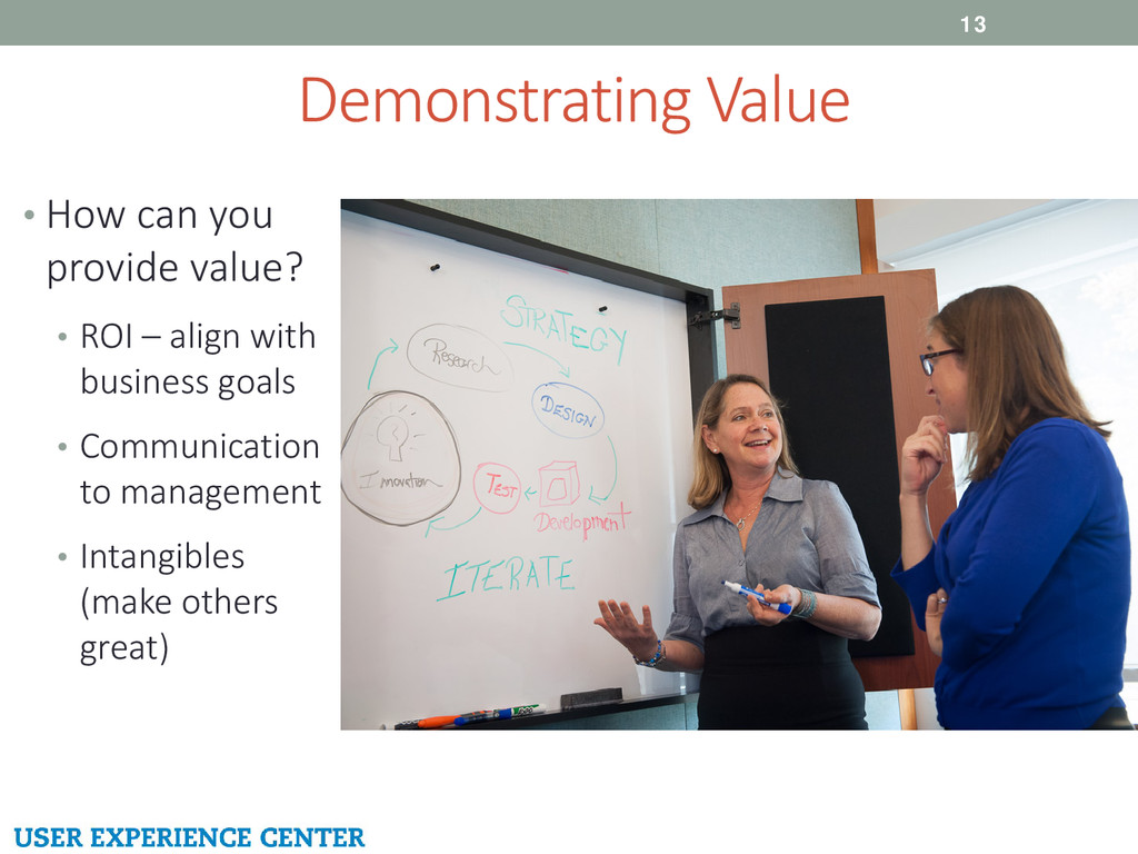 Demonstrating Value 13 • How can you provide va...