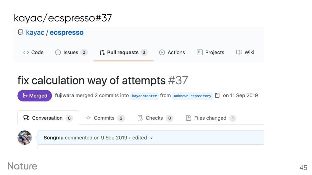 45 kayac/ecspresso#37