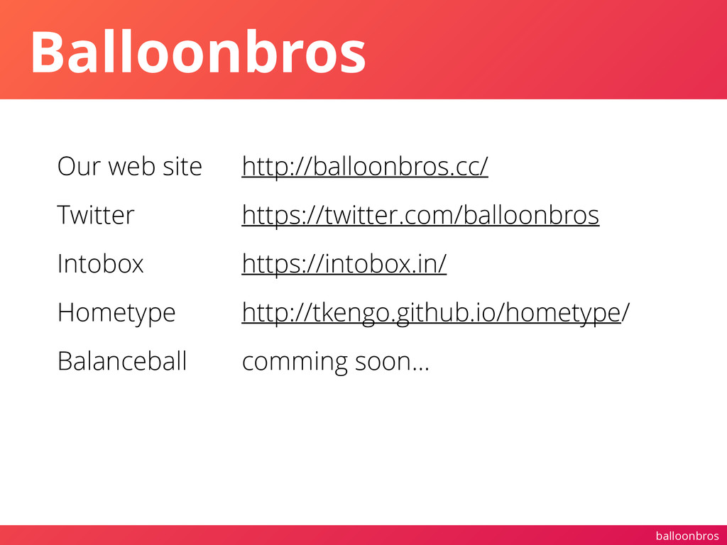 balloonbros Balloonbros Our web site Twitter In...
