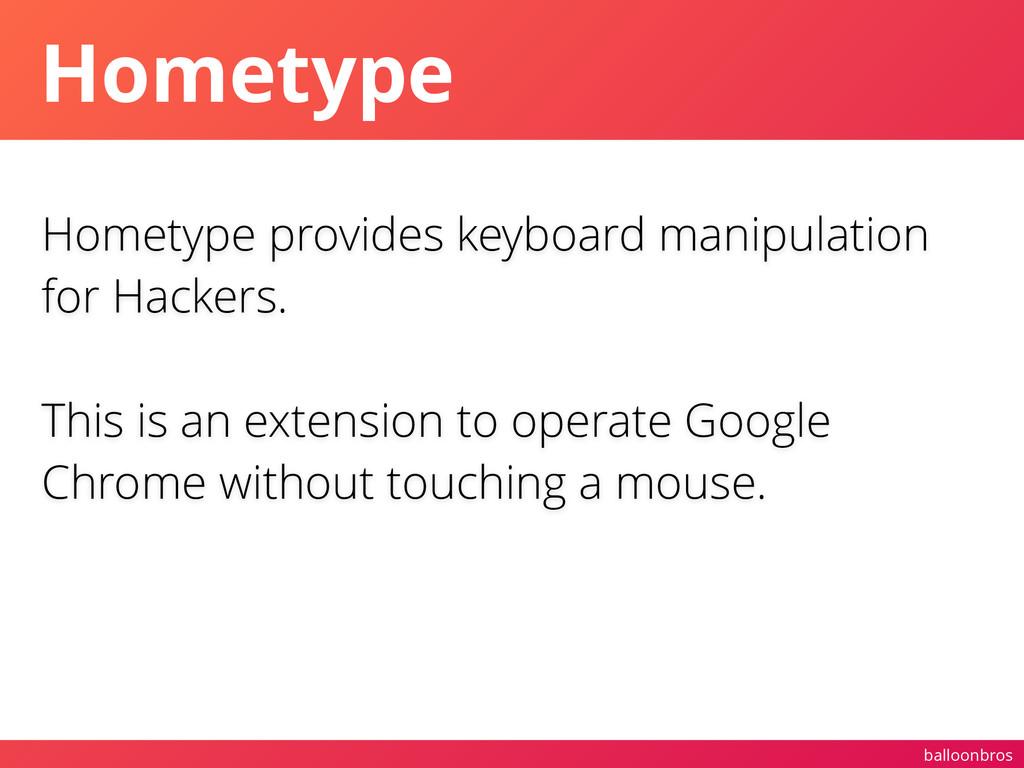 balloonbros Hometype Hometype provides keyboard...