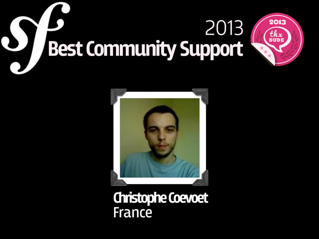 2013 Best Community Support Christophe Coevoet ...