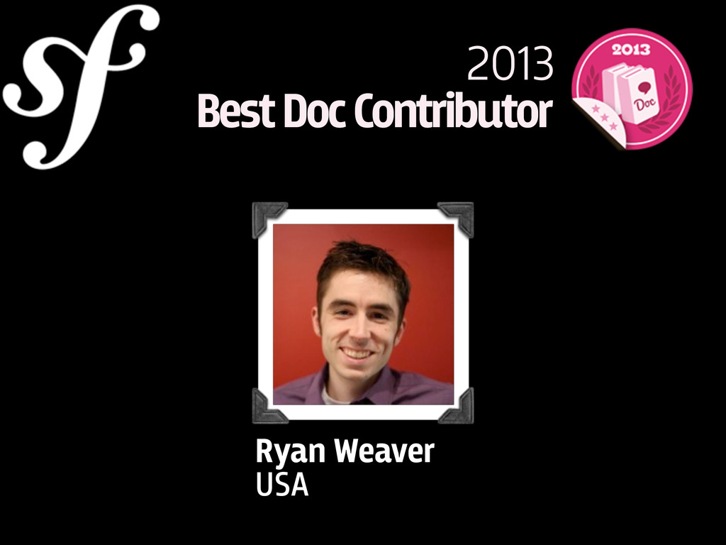 2013 Best Doc Contributor Ryan Weaver USA