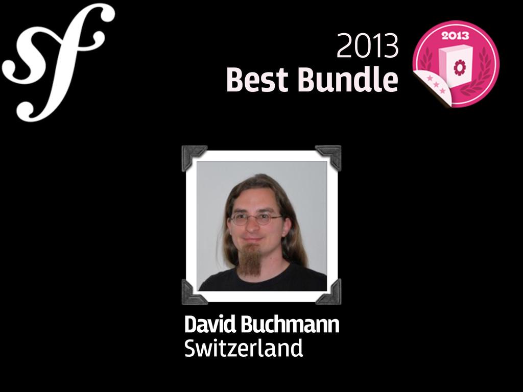 David Buchmann Switzerland 2013 Best Bundle