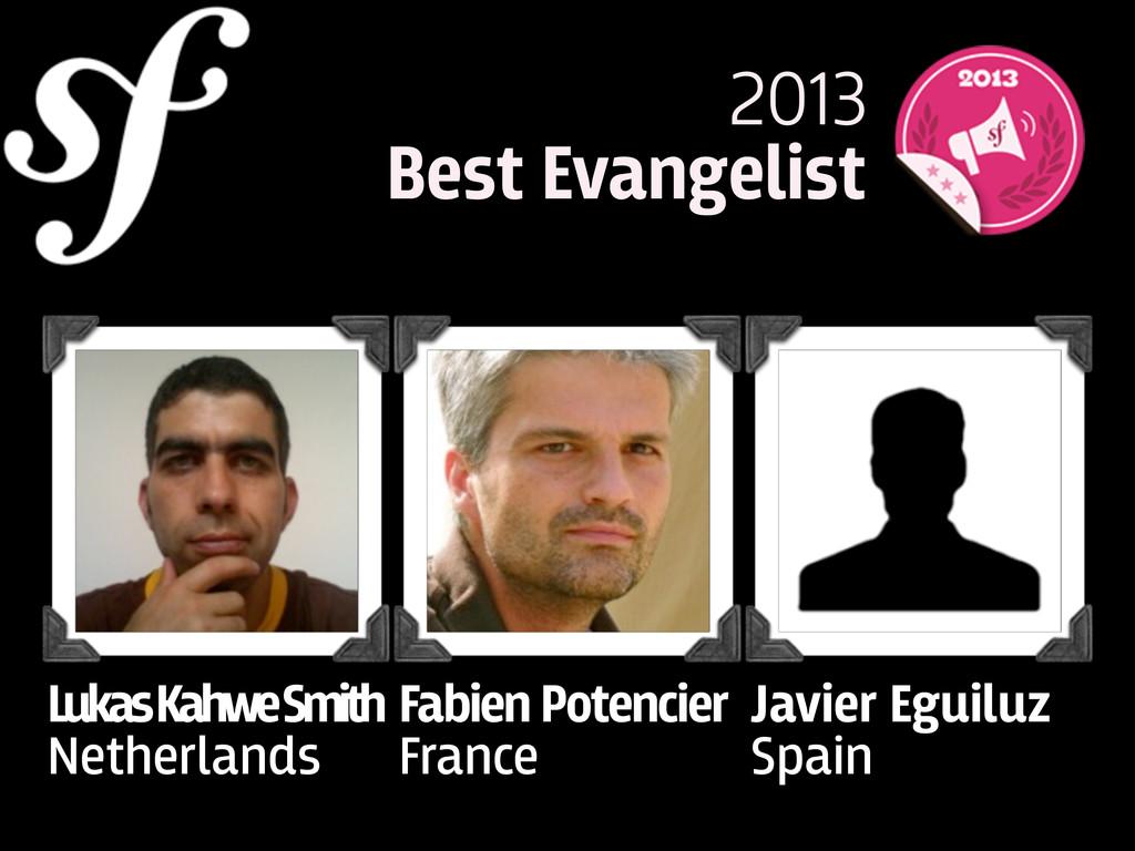 Javier Eguiluz Spain Fabien Potencier France Lu...