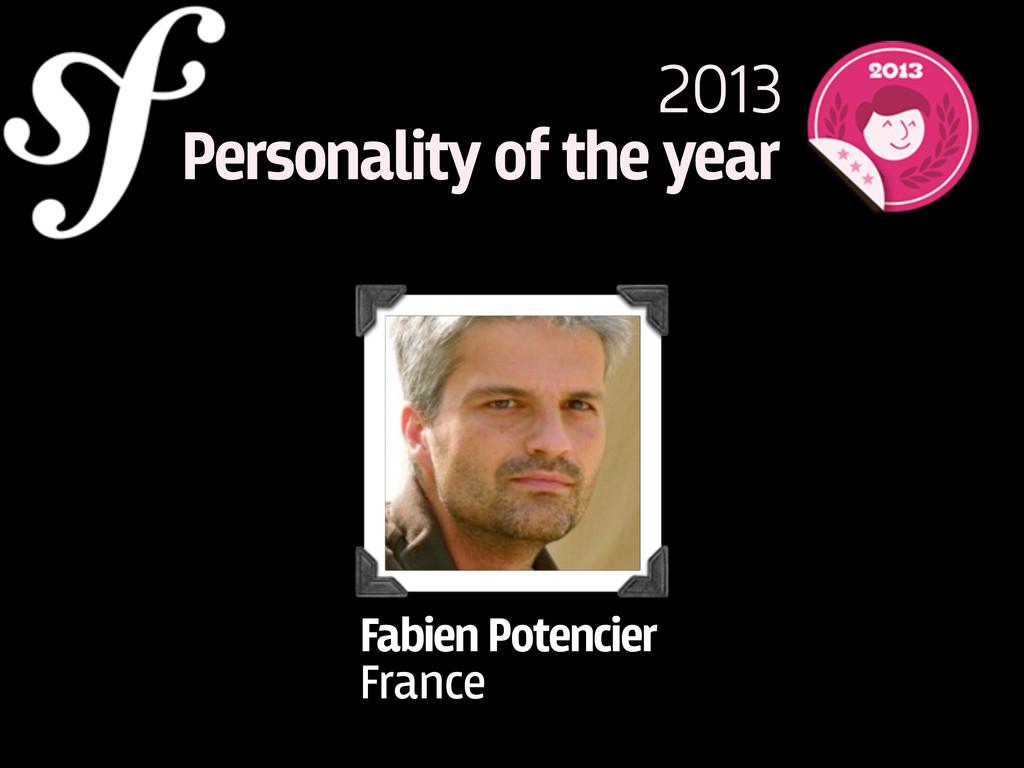 Fabien Potencier France 2013 Personality of the...