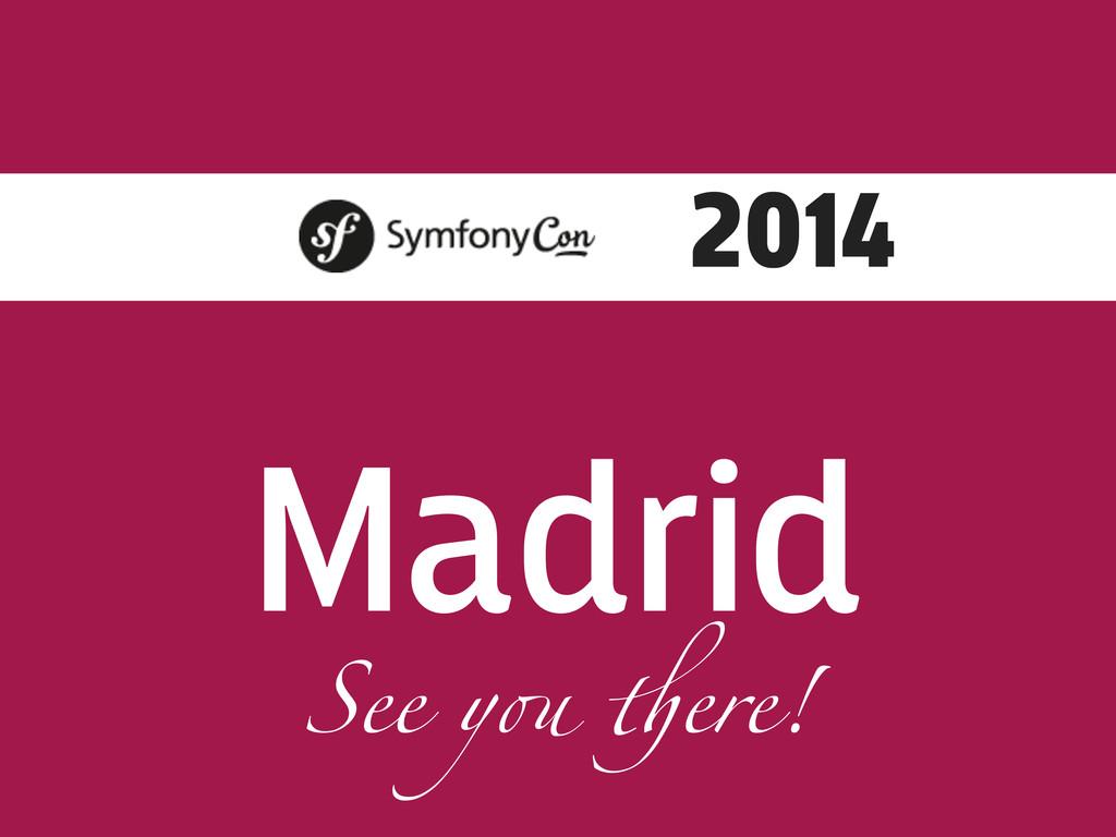 """Madrid 2014 See y! """"ere!"""