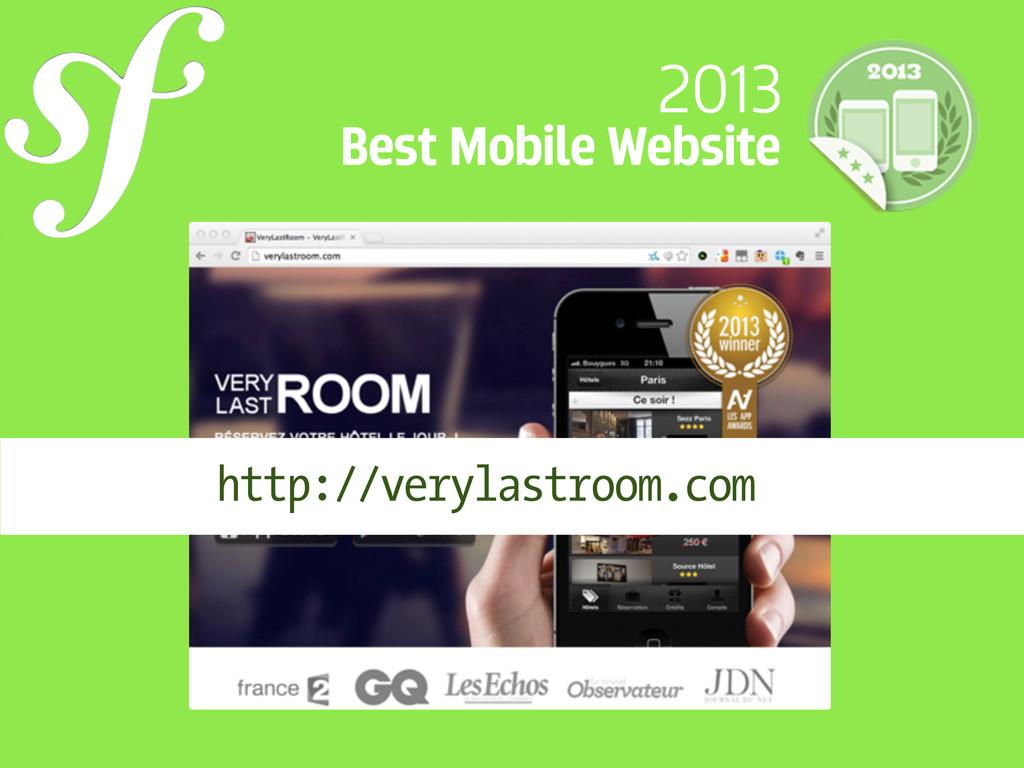 2013 Best Mobile Website http://verylastroom.com