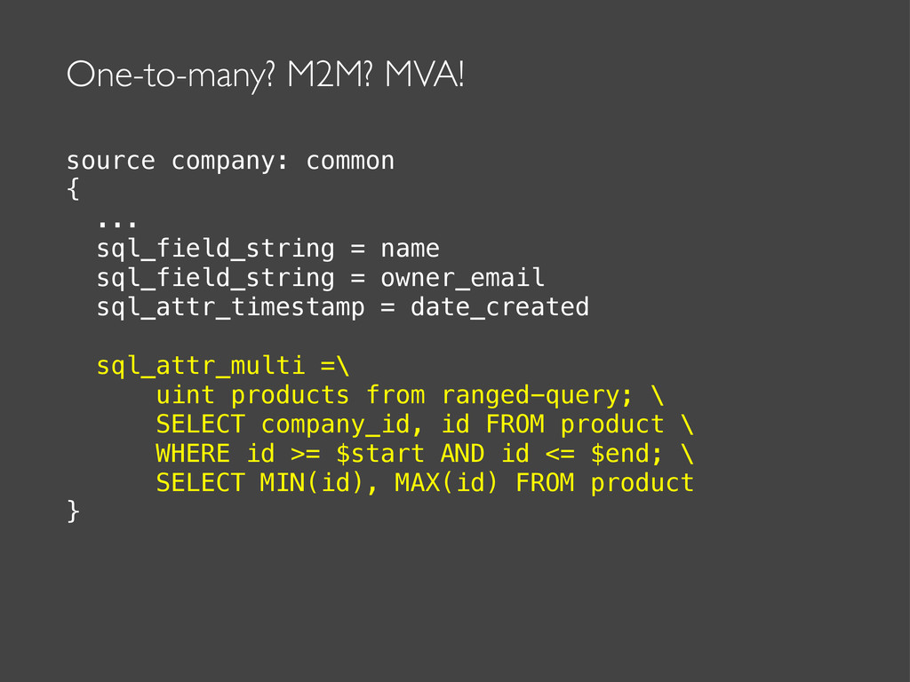 One-to-many? M2M? MVA! source company: common {...