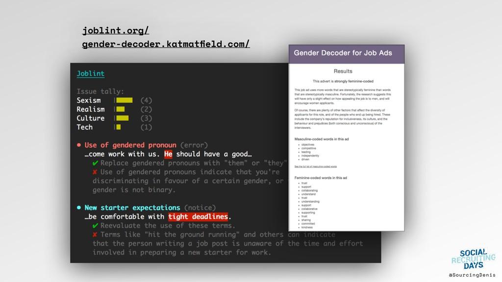 @SourcingDenis joblint.org/ gender-decoder.katm...