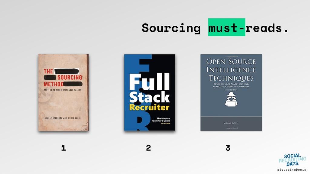 @SourcingDenis Sourcing must-reads. 1 2 3