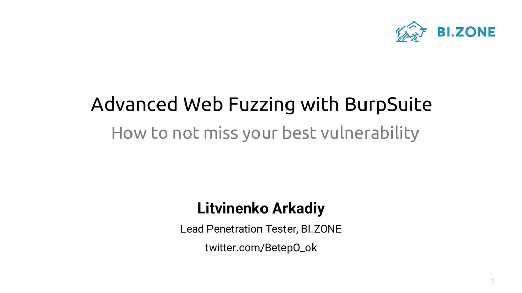 Advanced Web Fuzzing with BurpSuite 1 How to no...