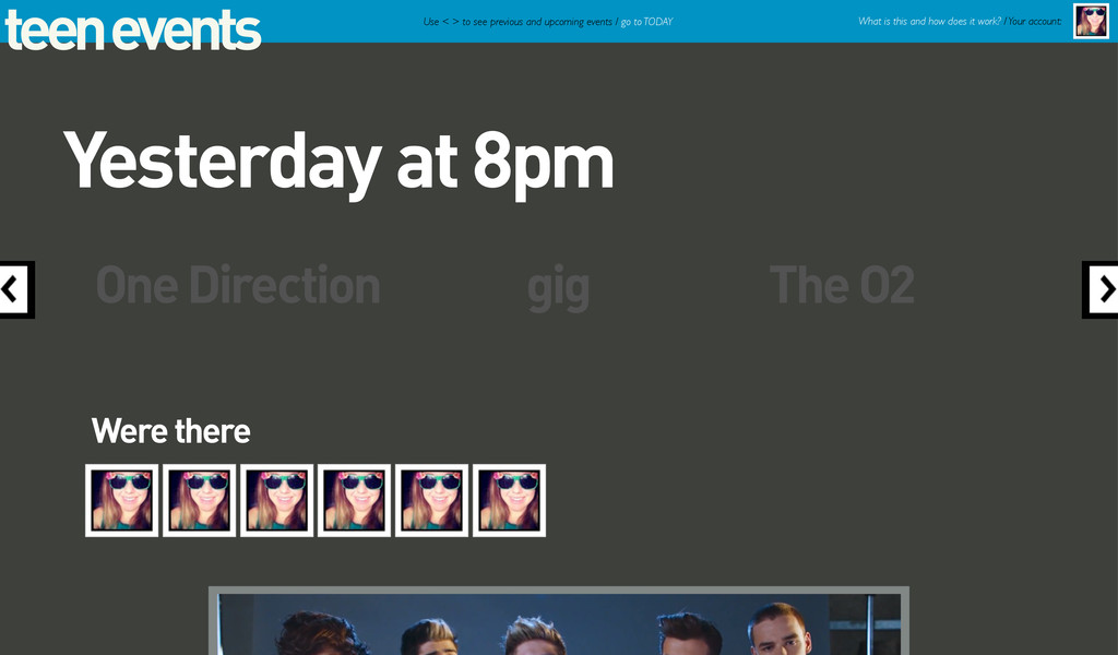 teen events One Direction gig The O2 Use < > to...