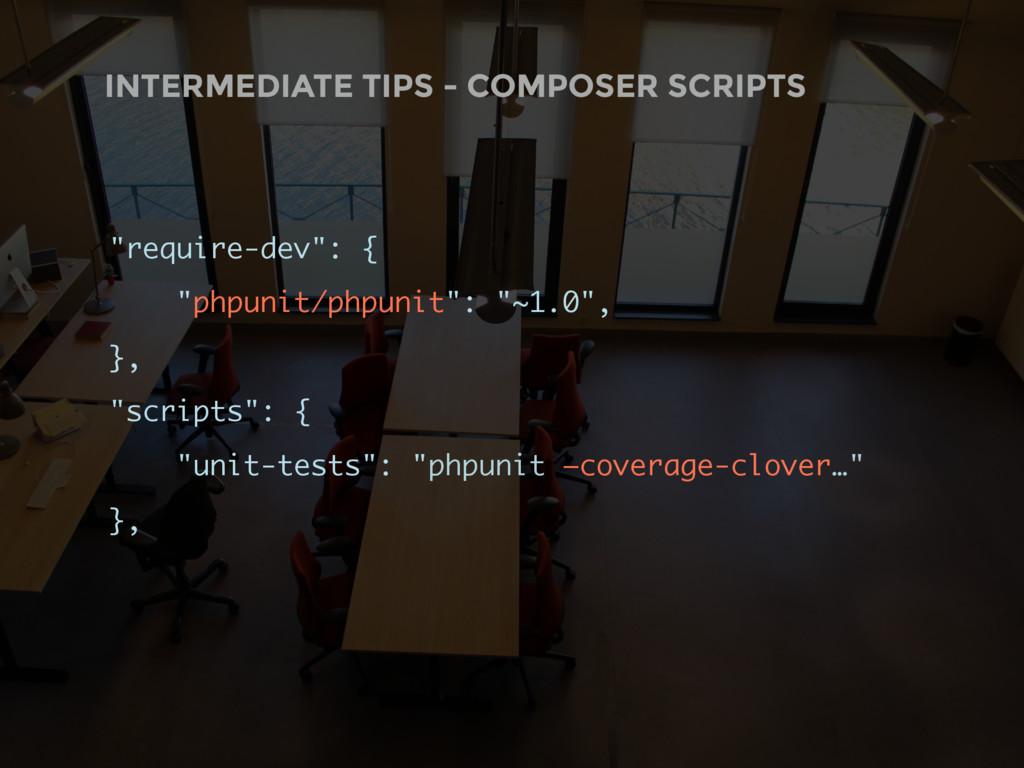 "INTERMEDIATE TIPS - COMPOSER SCRIPTS ""require-d..."