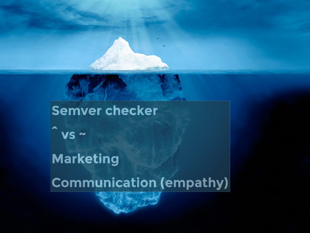 Semver checker ^ vs ~ Marketing Communication (...