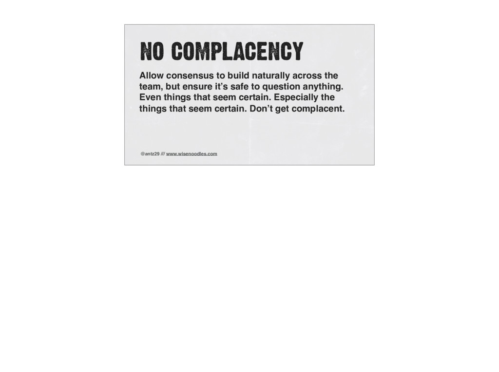 @antz29 /// www.wisenoodles.com NO COMPLACENCY ...