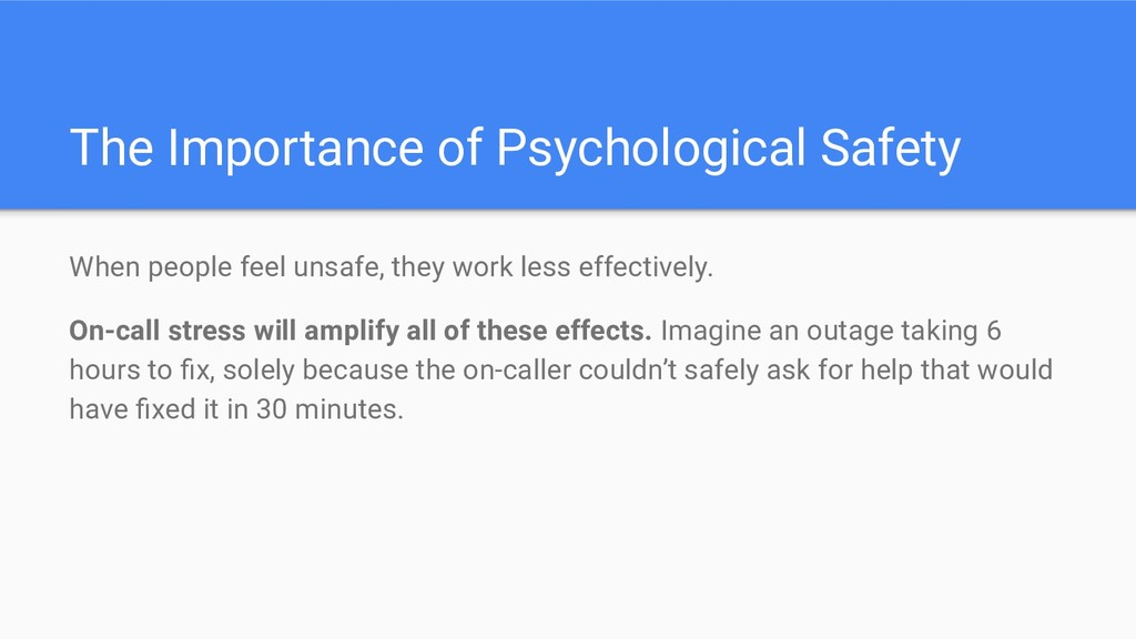 The Importance of Psychological Safety When peo...