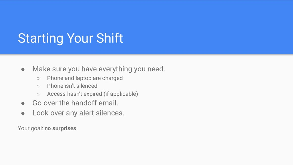 Starting Your Shift ● Make sure you have everyt...