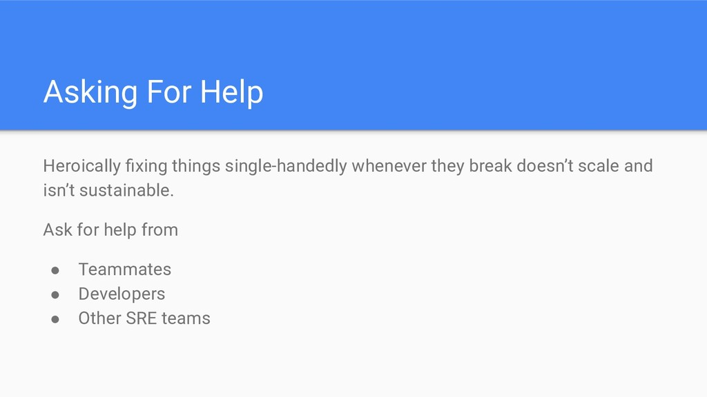 Asking For Help Heroically fixing things single-...