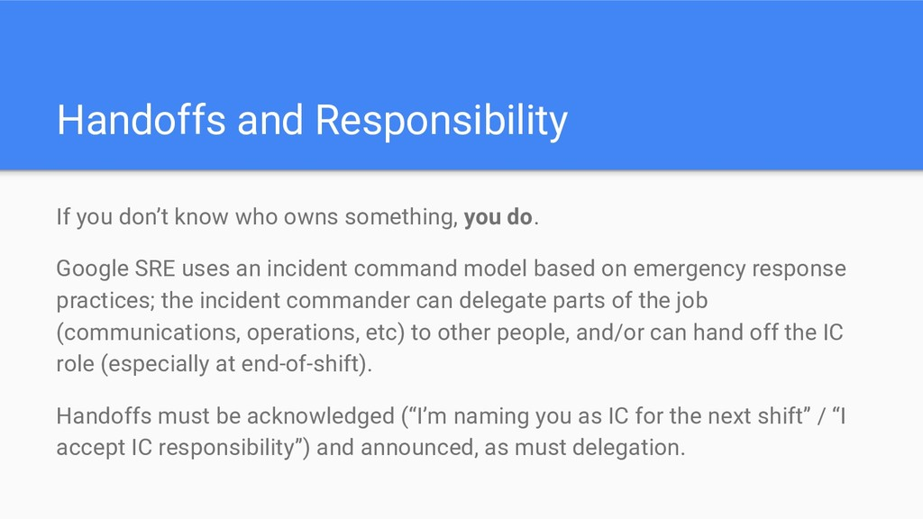 Handoffs and Responsibility If you don't know w...