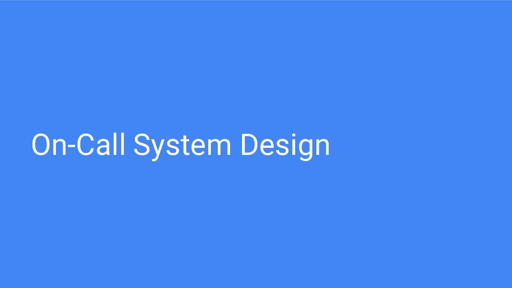 On-Call System Design